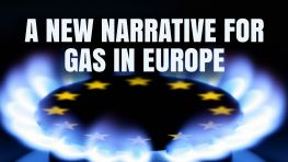 A New Narrative For Gas In Europe