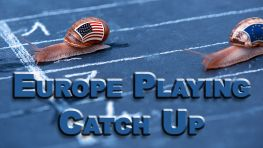 Europe Playing Catch Up