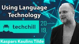 Techchill - Kaspars Kaulins